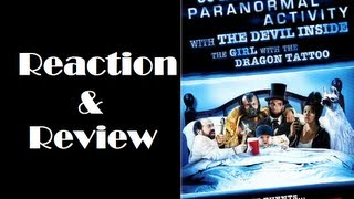 """30 Nights of Paranormal Activity With The Devil Inside The Girl With The Dragon Tattoo"" R&R"