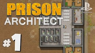 Prison Architect PS4 - Ep. 1 - Cell Block and Offices! - Prison Architect PS4 Gameplay [Sponsored]