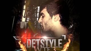 DetStyle - WTF 3 (Lyrics) 2014