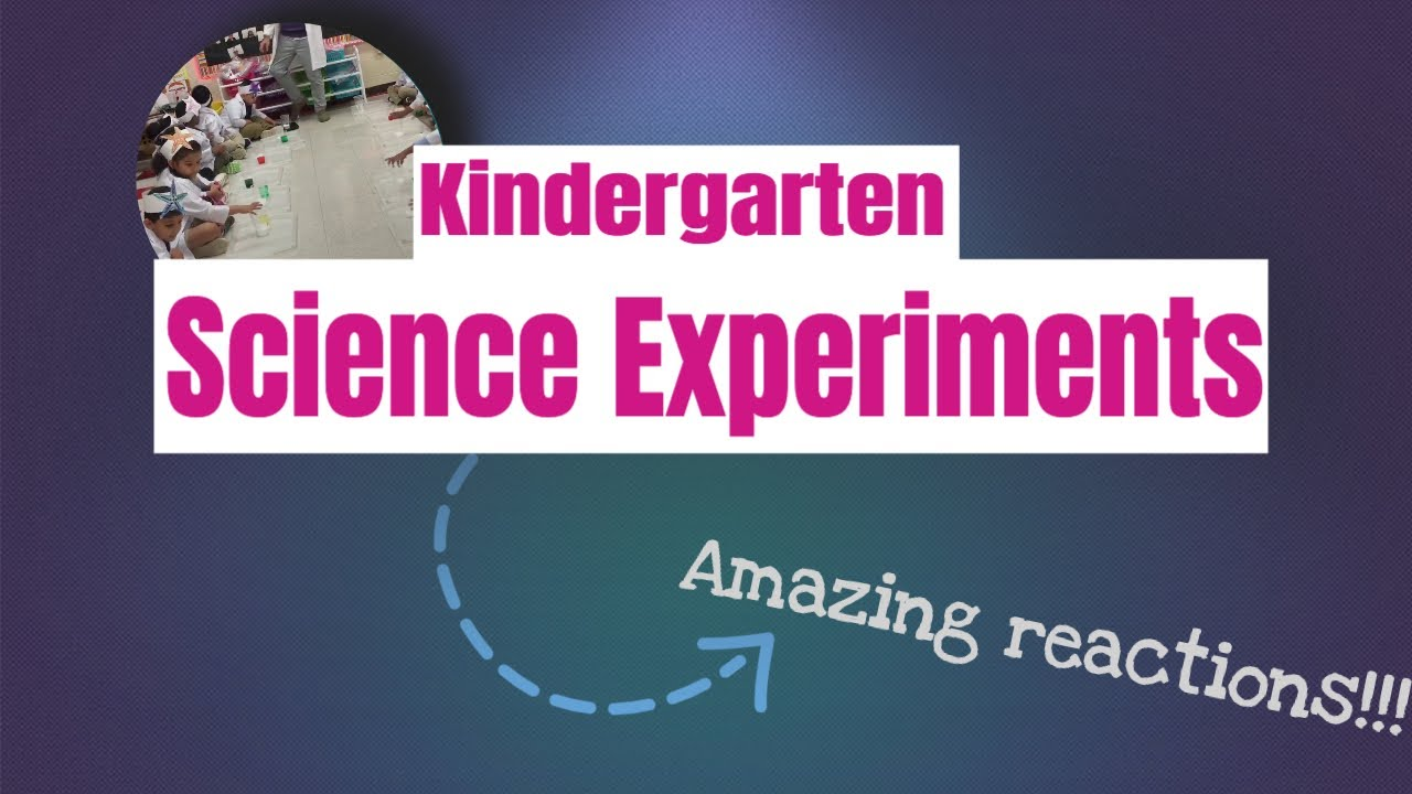 Science Experiments In The Kindergarten Classroom Youtube