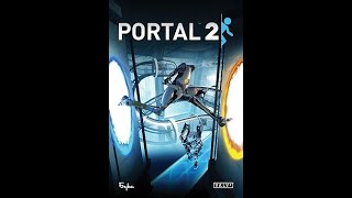 Portal 2 playthrough : Chapter 2 - The Cold Boot