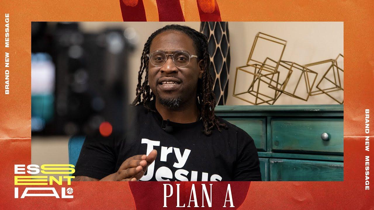 Plan A  | Essential |  Apostle Sherman Dumas