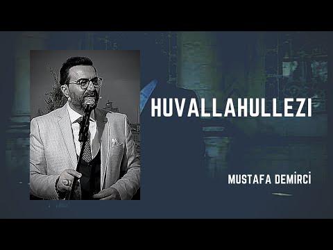 (ilahi Terapi) HuvallaHullezi - Mustafa Demirci