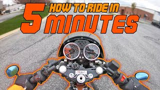 How to ride a motoŗcycle in 5 minutes!