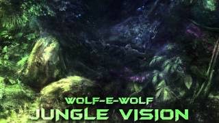 Baixar Wolf-e-Wolf - Jungle Vision [Trap]