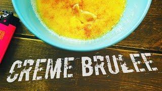 Крем - Брюле   Crème Brûlée