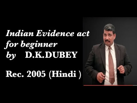 Indian evidence  part 1 by D.K.DUBEY(basic)