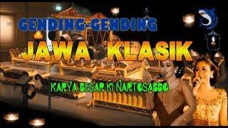 GENDING GENDING JAWA KLASIK KARYA BESAR KI NARTOSABDO