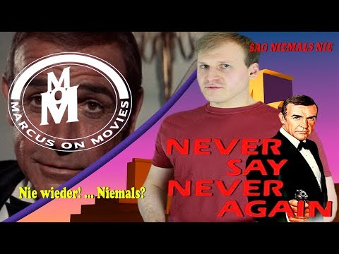 Sag niemals Nie Review & Analyses ││ Marcus On Movies