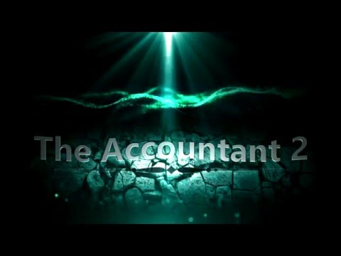 The Accountant 2 - Gameplay Trailer