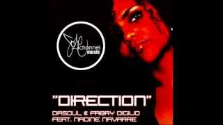 DaSouL & Fabry Diglio Ft Nadine Navarre Direction Reelsoul Remix