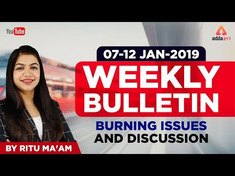Weekly News   7th to 12th January 2019    Current Affairs