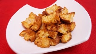 How To Make Croutons Recipe: For Soups, Caesar Salad, Stuffing: Di Kometa-dishin' With Di Recipe #20