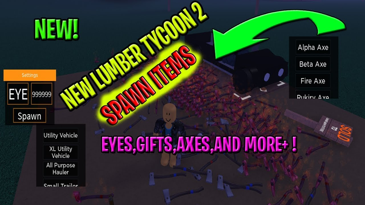 ROBLOX NEW LUMBER TYCOON 2 SCRIPT - SPAWN ITEMS[AXEs,EYEs,GIFTs,MORE++]