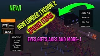 ROBLOX NEUE LUMBER TYCOON 2 SCRIPT - SPAWN ITEMS[AXEs,EYEs,GIFTs,MORE++]