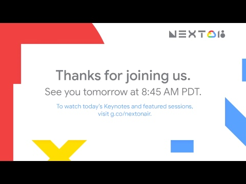 Google Cloud Next '18: Day 2 Next Live Show
