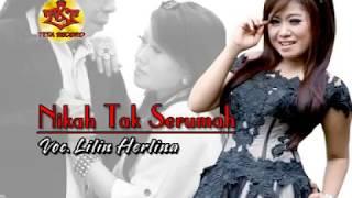 Duet Romantis | Lilin Herlina feat Sodik Monata | NIKAH TAK SERUMAH
