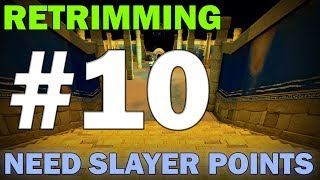 Retrimming | Episode 10 [ANYONE NEED SLAYER POINTS? I DID!] Runescape 3 Gameplay