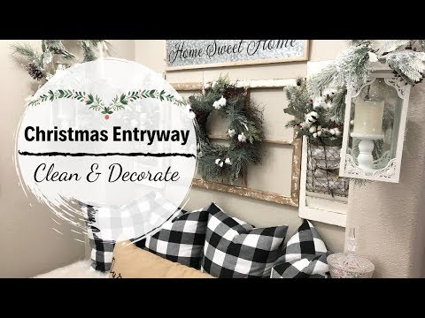 CHRISTMAS 2019 CLEAN + DECORATE WITH ME | FARMHOUSE ENTRYWAY IDEAS | CLEANING MOTIVATION