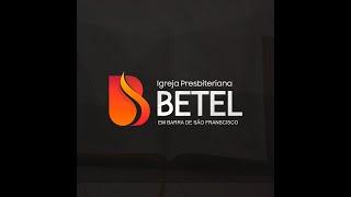 Culto de Adoração - IPB Betel