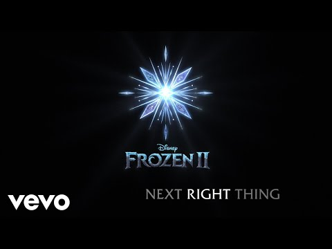 Kristen Bell - The Next Right Thing (From Frozen 2/Lyric Video)