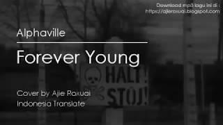 """Video Forever Young - Alphaville """"Terjemahan Lirik Lagu"""" Best Cover 2017 download MP3, 3GP, MP4, WEBM, AVI, FLV Desember 2017"""