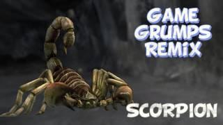 Game Grumps Remix: Scorpion