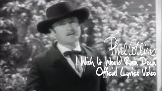 Phil Collins - I Wish It Would Rain Down (Official Lyrics Video)