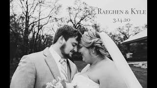 Kyle & Raeghen / 3.14.20