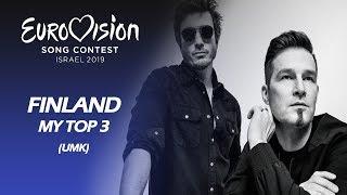 Eurovision 2019 FINLAND (UMK - Darude) | My Top 3