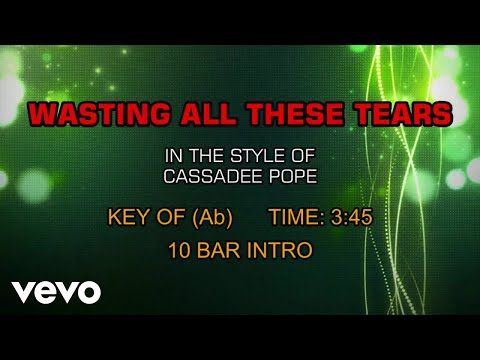 Cassadee Pope - Wasting All These Tears (Karaoke)