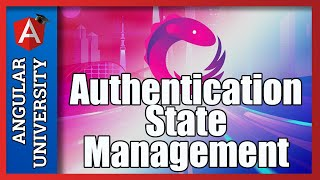 💥 Angular Authentication State Management (with a Store Service)