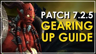 WoW Legion Patch 725 Gearing Up Guide - Get To iLvl 930  Beyond