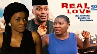Real Love Season 2 - 2016 latest Nigerian Nollywood Movie
