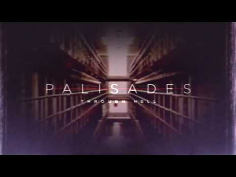 Palisades - Through Hell