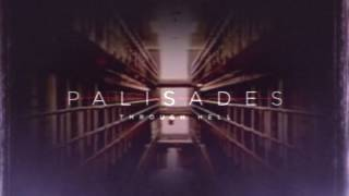 Repeat youtube video Palisades - Through Hell