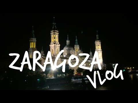 Zaragoza Vlog || tour of the landmarks, friends and family