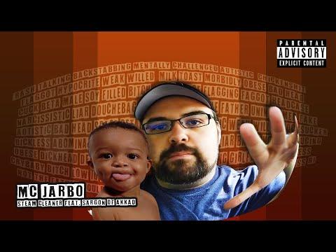 MC Jarbo - Steam Cleaner (feat. Sargon Of Akkad)