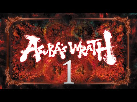 Cry Plays: Asura's Wrath [P1]