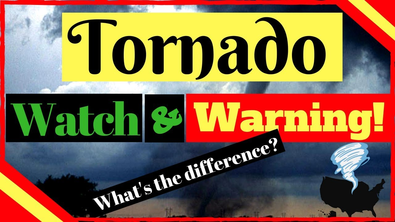 What's the difference between a tornado watch and warning? And when should you seek shelter?