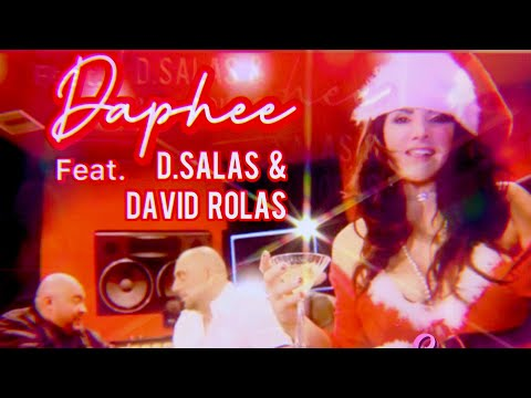 Daphee - Last Christmas -  And What! Feat. D. salas and David Rolas