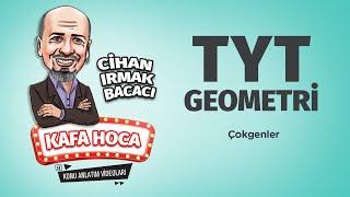 TYT Geometri Ders 11 Çokgenler - Cihan Irmak Bacacı