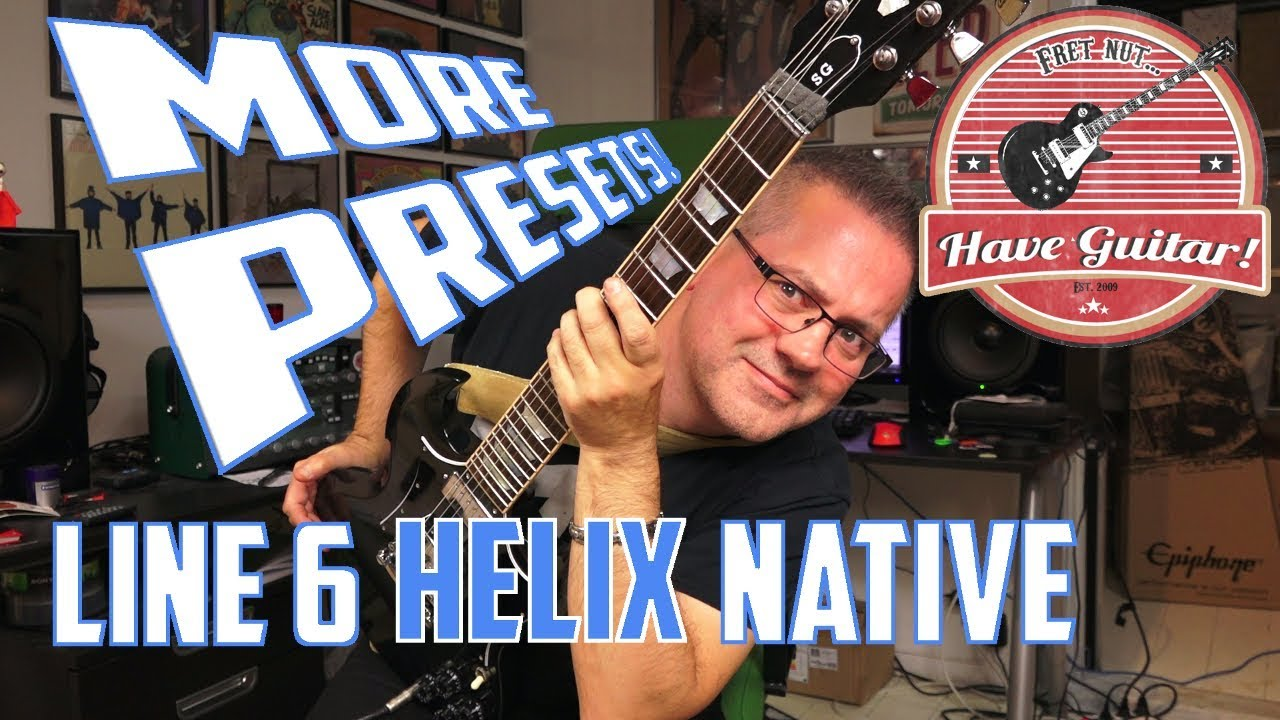 Line 6 Helix Native - All the    no, wait    some of the Presets!