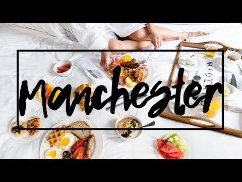 Why Manchester, UK Should Be on Your Bucket List