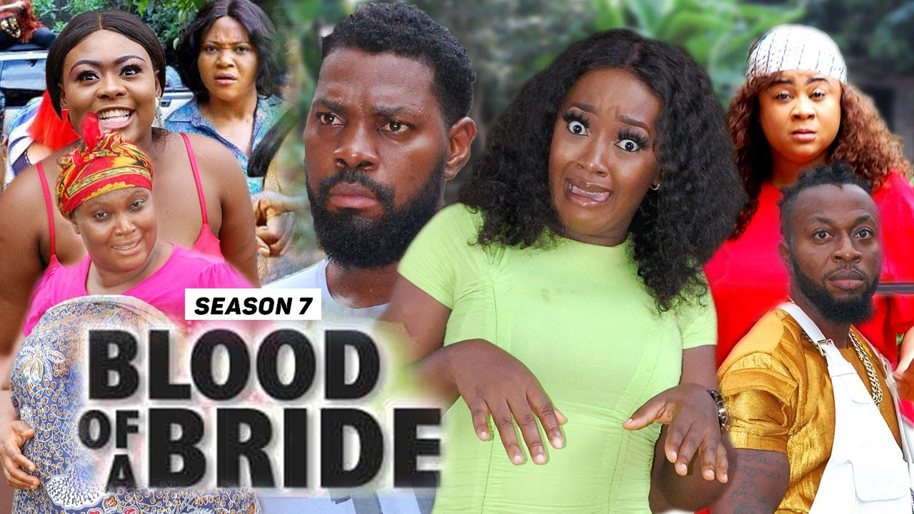 Download BLOOD OF A BRIDE (SEASON 7) {TRENDING NEW MOVIE} - 2021 LATEST NIGERIAN NOLLYWOOD MOVIES