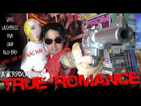 True Romance ( Tribute Video, Laserdisc, DVD, Umd, Blu-ray, Steelbook and More )