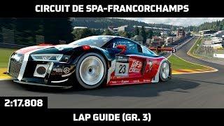 Gran Turismo Sport - Daily Race Lap Guide - Circuit de Spa-Francorchamps - Audi R8 LMS Gr. 3
