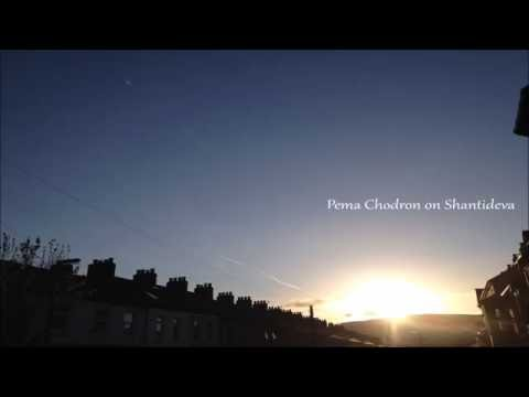 Pema Chodron on Shantideva -  Bodhisattva Mind