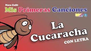 La Cucaracha (Ya No Puede Caminar) - CON LETRA - Nora Galit