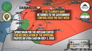 4 июля 2018. Военная обстановка в Сирии. Сирийская армия отбила у боевиков 27 населенных пунктов.
